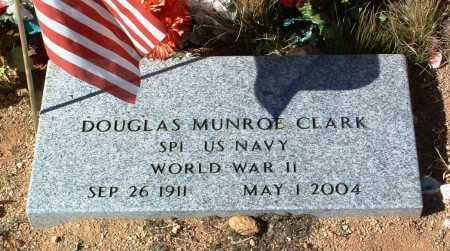 CLARK, DOUGLAS MUNROE - Yavapai County, Arizona | DOUGLAS MUNROE CLARK - Arizona Gravestone Photos