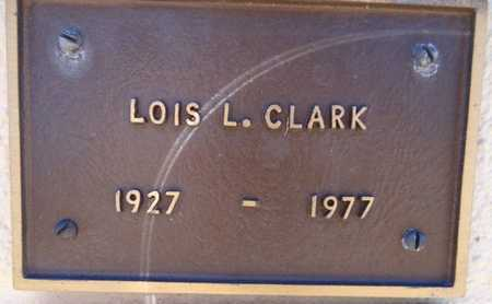 CLARK, LOIS LOUISE - Yavapai County, Arizona | LOIS LOUISE CLARK - Arizona Gravestone Photos