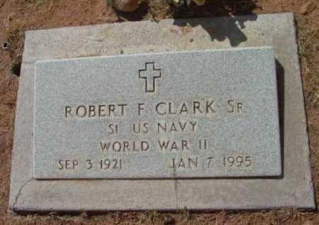 CLARK, ROBERT FINLEY, SR. - Yavapai County, Arizona | ROBERT FINLEY, SR. CLARK - Arizona Gravestone Photos