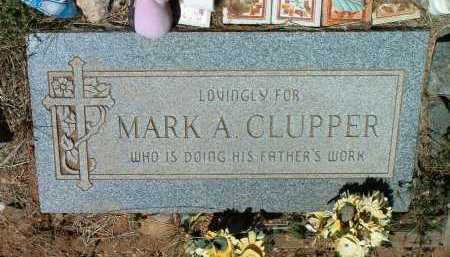 CLUPPER, MARK A. - Yavapai County, Arizona | MARK A. CLUPPER - Arizona Gravestone Photos
