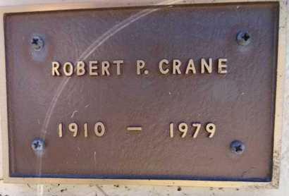 CRANE, ROBERT P. - Yavapai County, Arizona | ROBERT P. CRANE - Arizona Gravestone Photos