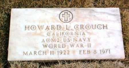 CROUCH, HOWARD L. - Yavapai County, Arizona   HOWARD L. CROUCH - Arizona Gravestone Photos