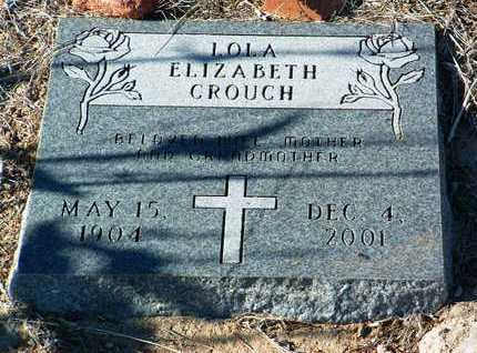CROUCH, LOLA ELIZABETH - Yavapai County, Arizona | LOLA ELIZABETH CROUCH - Arizona Gravestone Photos