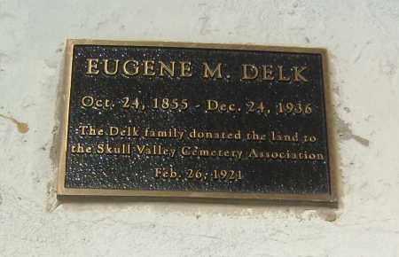 DELK, EUGENE M. - Yavapai County, Arizona   EUGENE M. DELK - Arizona Gravestone Photos
