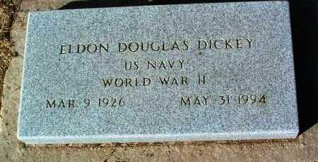 DICKEY, ELDON DOUGLAS - Yavapai County, Arizona   ELDON DOUGLAS DICKEY - Arizona Gravestone Photos