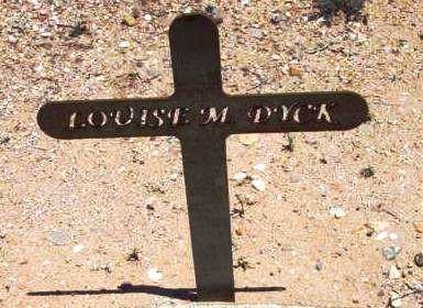 DYCK, LOUISE M. - Yavapai County, Arizona | LOUISE M. DYCK - Arizona Gravestone Photos