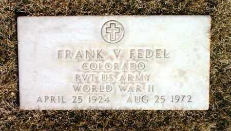 FEDEL, FRANK VICTOR - Yavapai County, Arizona | FRANK VICTOR FEDEL - Arizona Gravestone Photos