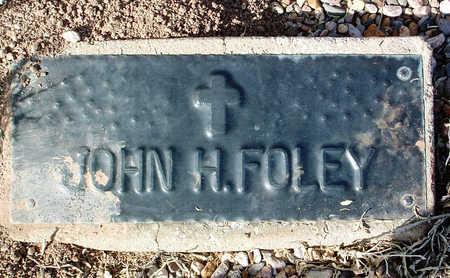 FOLEY, JOHN HENRY - Yavapai County, Arizona | JOHN HENRY FOLEY - Arizona Gravestone Photos