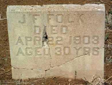 FOLK, J. F. - Yavapai County, Arizona   J. F. FOLK - Arizona Gravestone Photos