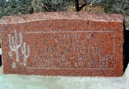 FOSTER, LOIS ALBERTA  (MICKEY) - Yavapai County, Arizona | LOIS ALBERTA  (MICKEY) FOSTER - Arizona Gravestone Photos