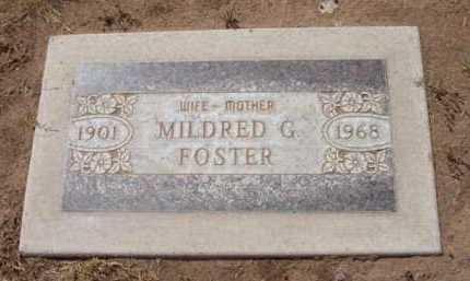FOSTER, MILDRED G. - Yavapai County, Arizona | MILDRED G. FOSTER - Arizona Gravestone Photos