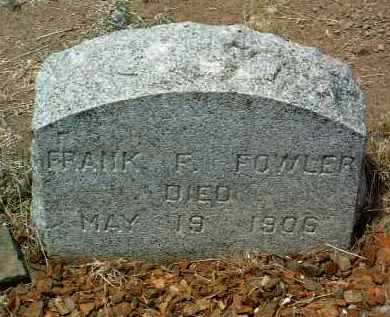 FOWLER, FRANK F. - Yavapai County, Arizona | FRANK F. FOWLER - Arizona Gravestone Photos