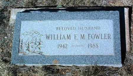 FOWLER, WILLIAM EDWARD - Yavapai County, Arizona | WILLIAM EDWARD FOWLER - Arizona Gravestone Photos