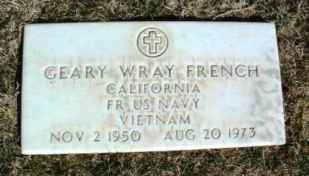 FRENCH, GEARY WRAY - Yavapai County, Arizona | GEARY WRAY FRENCH - Arizona Gravestone Photos