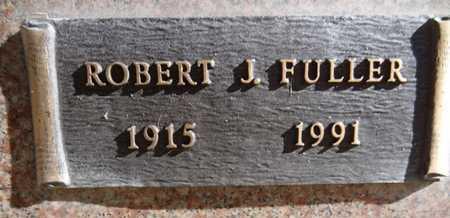 FULLER, ROBERT J. - Yavapai County, Arizona | ROBERT J. FULLER - Arizona Gravestone Photos