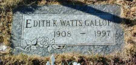 WATTS GALLOP, EDITH K. - Yavapai County, Arizona | EDITH K. WATTS GALLOP - Arizona Gravestone Photos