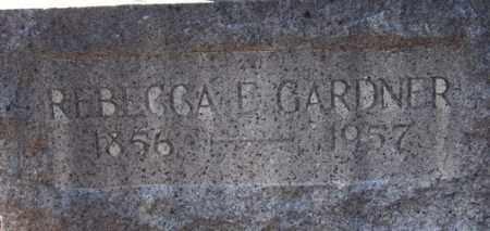 BELL GARDNER, REBECCA . - Yavapai County, Arizona | REBECCA . BELL GARDNER - Arizona Gravestone Photos