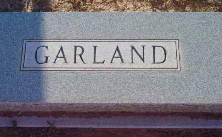 GARLAND, FAMILY MARKER - Yavapai County, Arizona | FAMILY MARKER GARLAND - Arizona Gravestone Photos