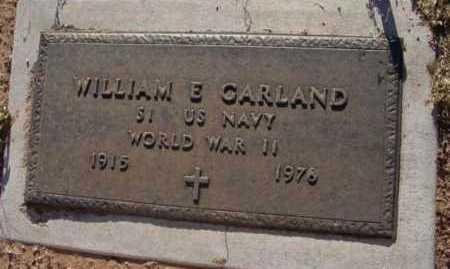 GARLAND, WILLIAM E. - Yavapai County, Arizona | WILLIAM E. GARLAND - Arizona Gravestone Photos