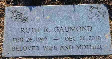 RENNICK GAUMOND, RUTH R. - Yavapai County, Arizona | RUTH R. RENNICK GAUMOND - Arizona Gravestone Photos