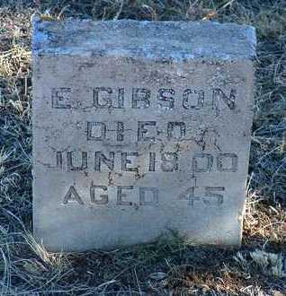 GIBSON, E. - Yavapai County, Arizona | E. GIBSON - Arizona Gravestone Photos