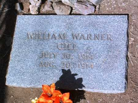 GILL, WILLIAM WARNER - Yavapai County, Arizona | WILLIAM WARNER GILL - Arizona Gravestone Photos