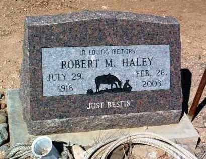 HALEY, ROBERT M. - Yavapai County, Arizona | ROBERT M. HALEY - Arizona Gravestone Photos