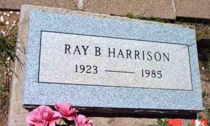 HARRISON, RAY B. - Yavapai County, Arizona | RAY B. HARRISON - Arizona Gravestone Photos