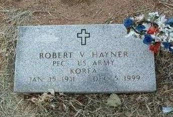 HAYNER, ROBERT V. - Yavapai County, Arizona | ROBERT V. HAYNER - Arizona Gravestone Photos
