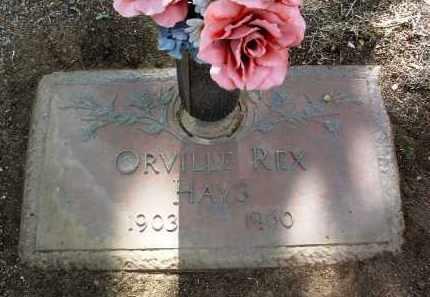 HAYS, ORVILLE REX - Yavapai County, Arizona | ORVILLE REX HAYS - Arizona Gravestone Photos