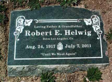 HELWIG, ROBERT EDWARD - Yavapai County, Arizona | ROBERT EDWARD HELWIG - Arizona Gravestone Photos
