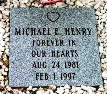 HENRY, MICHAEL E. - Yavapai County, Arizona | MICHAEL E. HENRY - Arizona Gravestone Photos