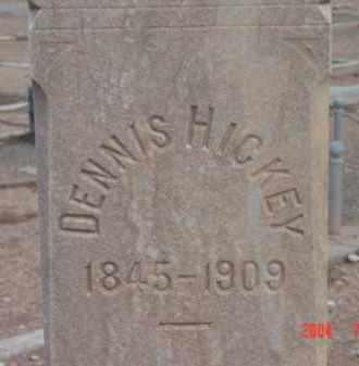 HICKEY, DENNIS - Yavapai County, Arizona | DENNIS HICKEY - Arizona Gravestone Photos
