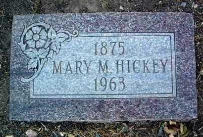 HICKEY, MARY M. - Yavapai County, Arizona | MARY M. HICKEY - Arizona Gravestone Photos