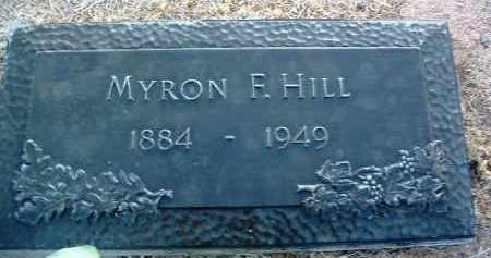 HILL, MYRON FRANCIS - Yavapai County, Arizona | MYRON FRANCIS HILL - Arizona Gravestone Photos
