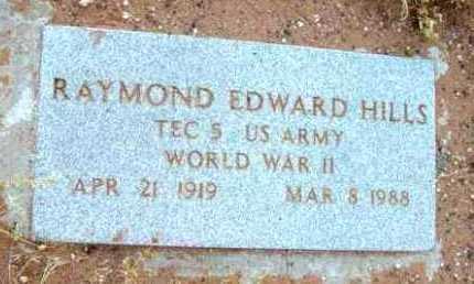 HILLS, RAYMOND EDWARD - Yavapai County, Arizona | RAYMOND EDWARD HILLS - Arizona Gravestone Photos