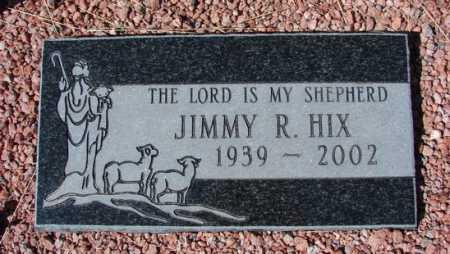 HIX, JIMMY R. - Yavapai County, Arizona | JIMMY R. HIX - Arizona Gravestone Photos