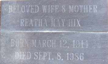 HIX, REATHA MAY - Yavapai County, Arizona | REATHA MAY HIX - Arizona Gravestone Photos
