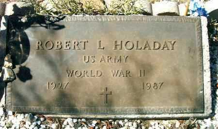 HOLADAY, ROBERT L. - Yavapai County, Arizona   ROBERT L. HOLADAY - Arizona Gravestone Photos