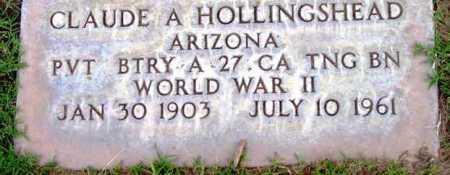 HOLLINGSHEAD, CLAUDE A. - Yavapai County, Arizona | CLAUDE A. HOLLINGSHEAD - Arizona Gravestone Photos