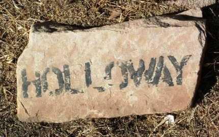 HOLLOWAY, UNKNOWN - Yavapai County, Arizona   UNKNOWN HOLLOWAY - Arizona Gravestone Photos