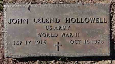 HOLLOWELL, JOHN LELAND - Yavapai County, Arizona | JOHN LELAND HOLLOWELL - Arizona Gravestone Photos
