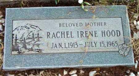 HOOD, RACHEL IRENE - Yavapai County, Arizona | RACHEL IRENE HOOD - Arizona Gravestone Photos