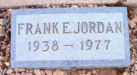 JORDAN, FRANK E. - Yavapai County, Arizona | FRANK E. JORDAN - Arizona Gravestone Photos