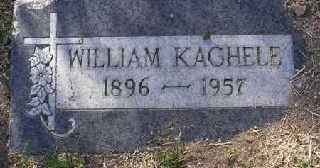 KACHELE, WILLIAM - Yavapai County, Arizona | WILLIAM KACHELE - Arizona Gravestone Photos