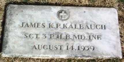 KALBAUGH, JAMES KNOX POLK - Yavapai County, Arizona | JAMES KNOX POLK KALBAUGH - Arizona Gravestone Photos