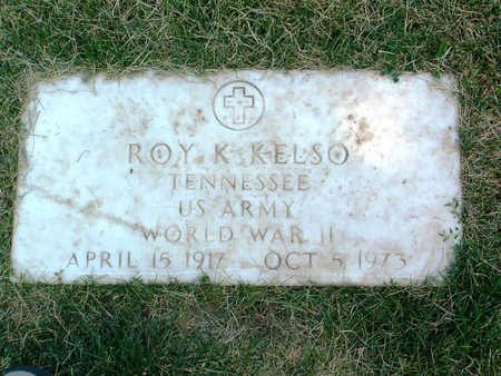 KELSO, ROY K. - Yavapai County, Arizona | ROY K. KELSO - Arizona Gravestone Photos