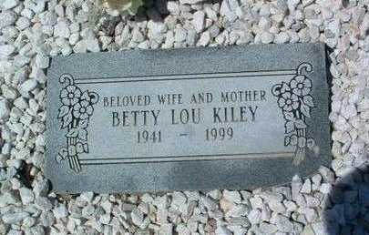 KILEY, BETTY LOU - Yavapai County, Arizona | BETTY LOU KILEY - Arizona Gravestone Photos