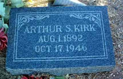 KIRK, ARTHUR S. - Yavapai County, Arizona | ARTHUR S. KIRK - Arizona Gravestone Photos