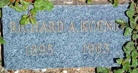 KOENIG, RICHARD A. - Yavapai County, Arizona | RICHARD A. KOENIG - Arizona Gravestone Photos